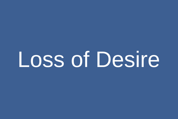 Loss of Desire